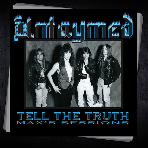 Untaymed - Tell The Truth: Max's Sessions (CD)