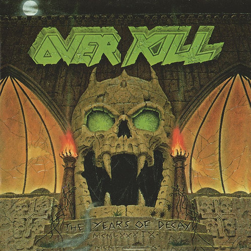 Overkill - The Years Of Decay (CD) (Euro Import)