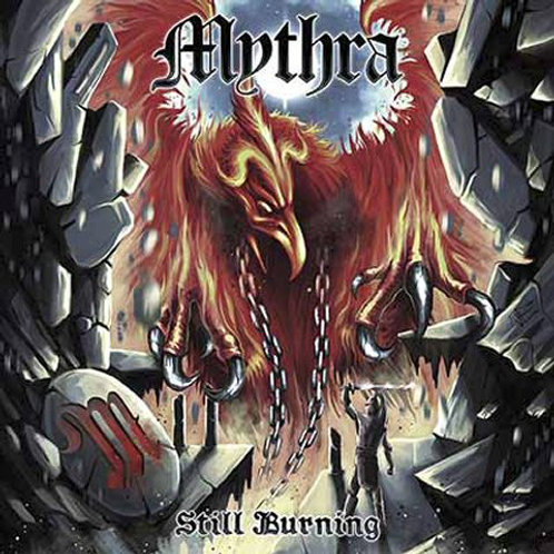 Mythra - Still Burning (CD) (Euro Import)