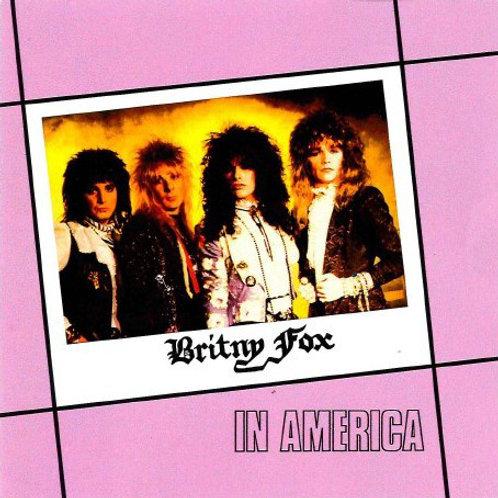 Britny Fox - In America (2020 Reissue) (CD) (Euro Import!)