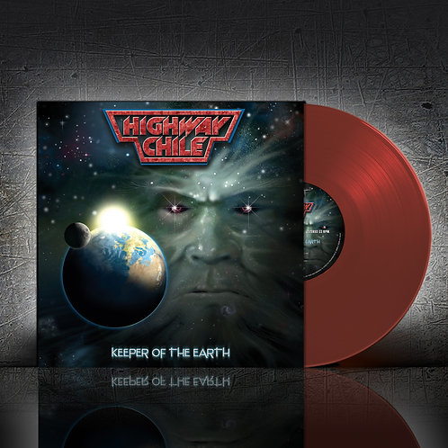 Highway Chile - Keeper Of The Earth (Red Vinyl)