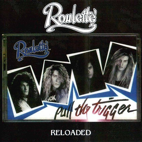 Roulette - Pull The Trigger (Reloaded) (CD in jewel case)