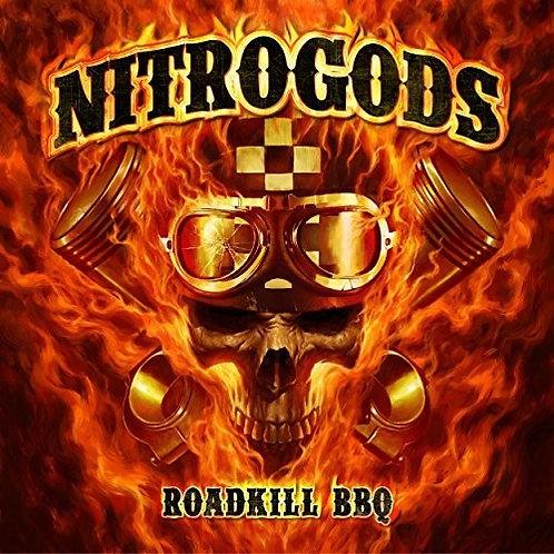 Nitrogods - Roadkill BBQ (Vinyl)