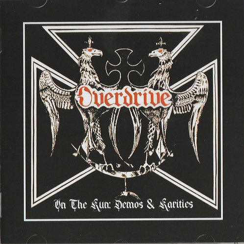 Overdrive - On The Run: Demos & Rarities (CD) (Euro Import)