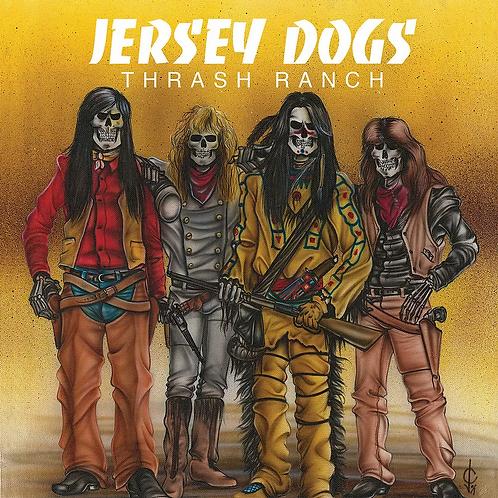 Jersey Dogs - Thrash Ranch (CD)