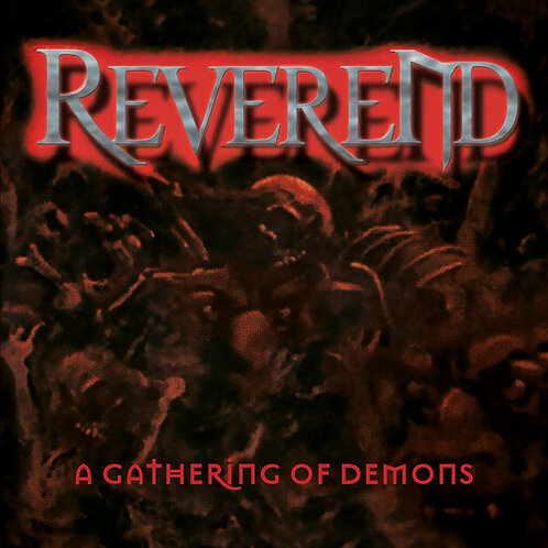 Reverend - A Gathering Of Demons  (2014 Reissue) (CD) (Euro Import)