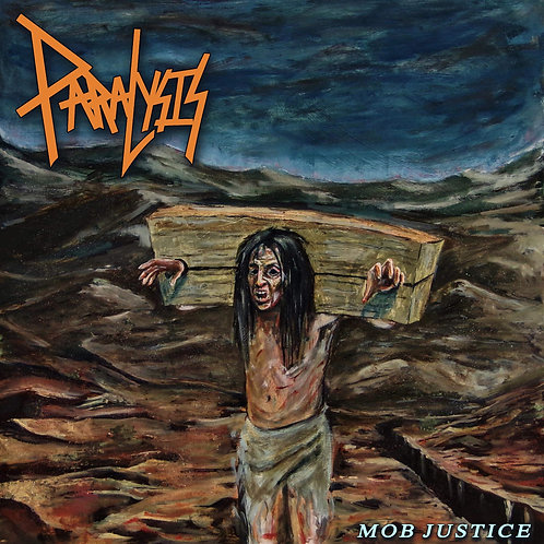 Paralysis - Mob Justice (CD Edition)
