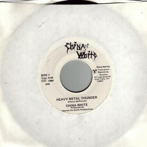 "China White - Heavy Metal Thunder (7"" vinyl)"