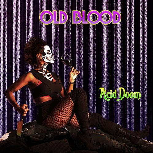 Old Blood - Acid Doom (CD Edition)