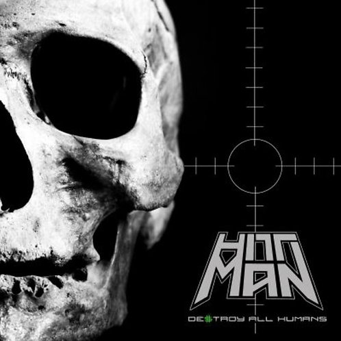Hittman - Destroy All Humans (CD) (Euro Import)