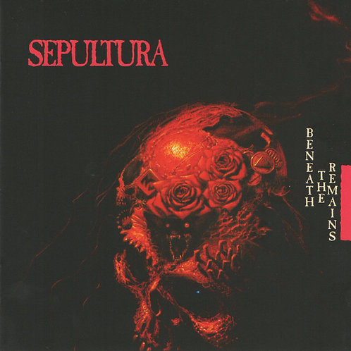 Sepultura – Beneath The Remains  (Reissue) (CD)