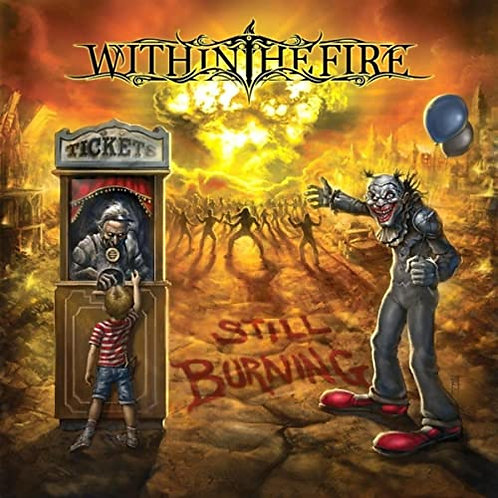 Within The Fire - Still Burning (CD)
