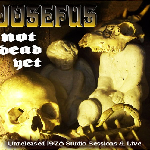 Josefus - Not Dead Yet (CD) (Euro Import)
