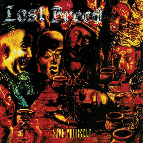 Lost Breed - Save Yourself (Remastered CD Edition)