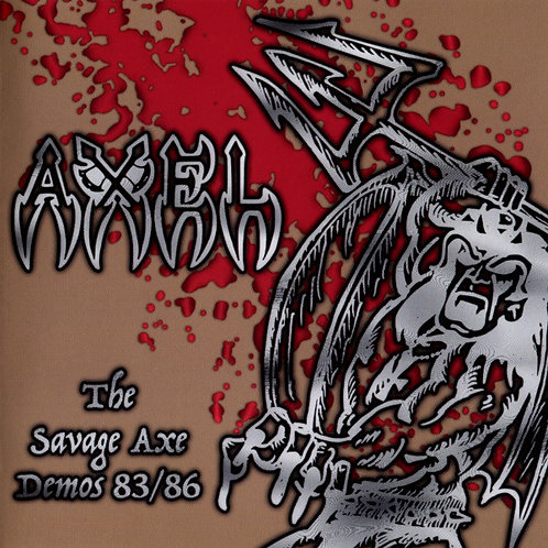 Axel - The Savage Axe Demos 83/86 (CD in jewel case)
