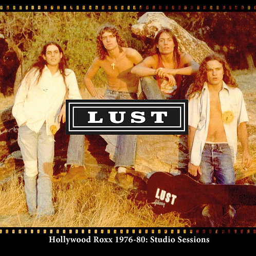 Lust - Hollywood Roxx 1976-80: Studio Sessions (CD) (Euro Import
