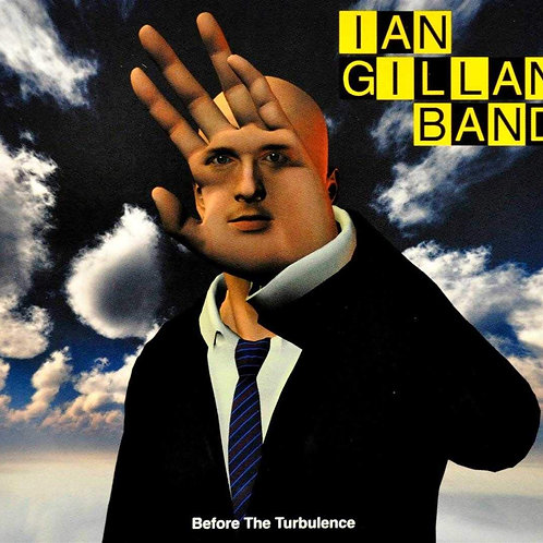 Ian Gillan Band - Before The Turbulence (CD) (Euro Import)
