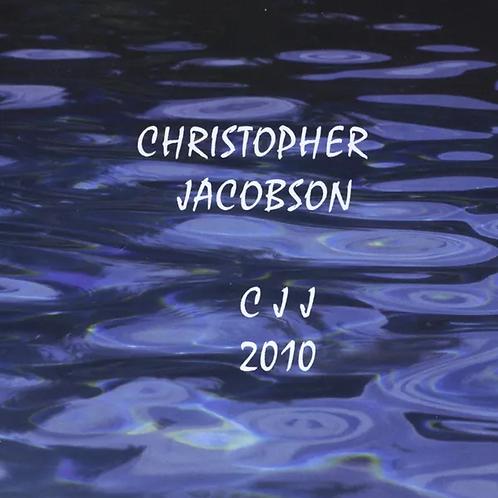 Christopher Jacobson - CJJ 2010 (CD)