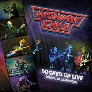 Highway Chile - Locked Up Live! (CD) (Euro Import)