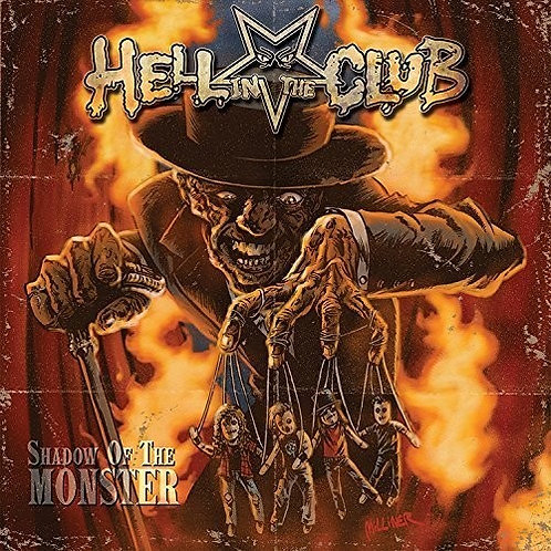 Hell In The Club ‎– Shadow Of The Monster (Vinyl)