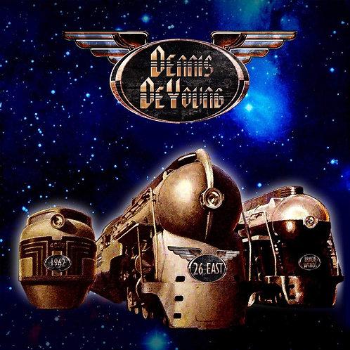 Dennis DeYoung - 26 East, Vol. 1 (Vinyl Edition)