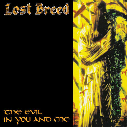 Lost Breed - The Evil In You And Me (Remastered CD Edition)