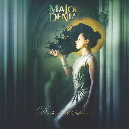 Major Denial - Dutchess Of Sufferings (CD)