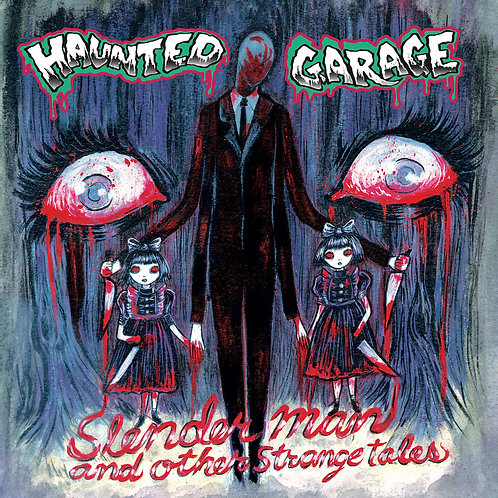 Haunted Garage  - Slenderman and Other Strange Tales (CD)