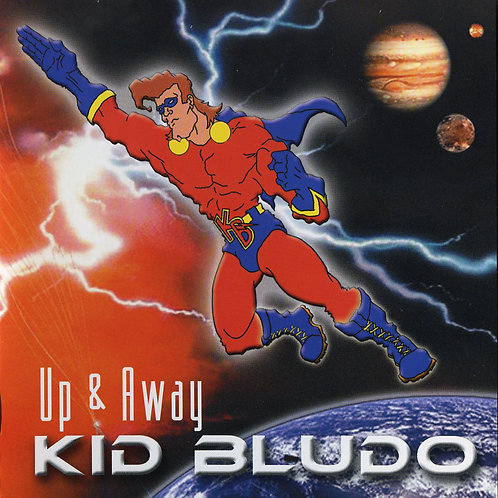 Kid Bludo - Up And Away (CD)