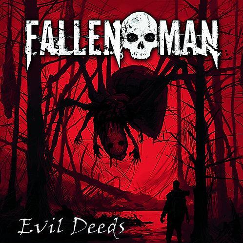 Fallen Man - Evil Deeds (Slipcase) (CD)