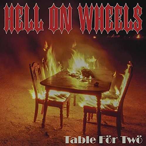 Hell On Wheels - Table For Two (Vinyl)