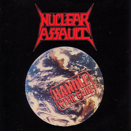 Nuclear Assault - Handle With Care (CD) (Reissue)