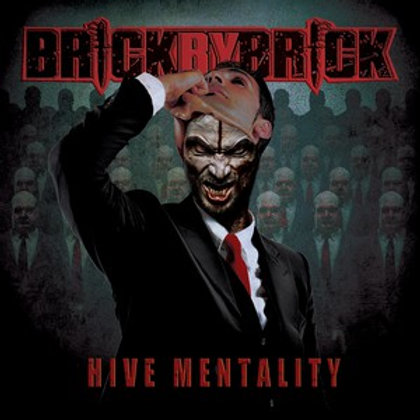 Brick By Brick - Hive Mentality (CD Edition)