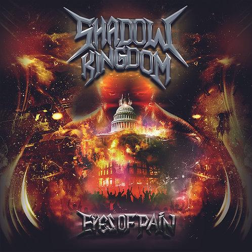 Shadow Kingdom - Eyes Of Pain (CD in jewel case)