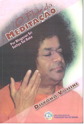 Coleção Vahini - O Fluir da Meditação - Dhyana Vahini