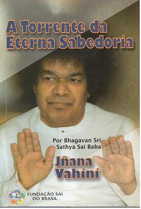 Coleção Vahini - A Torrente da Eterna Sabedoria - Jñana Vahini
