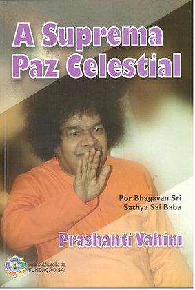 Coleção Vahini - A Suprema Paz Celestial - Prashanti Vahini