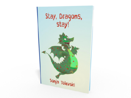 Stay, Dragons, Stay!