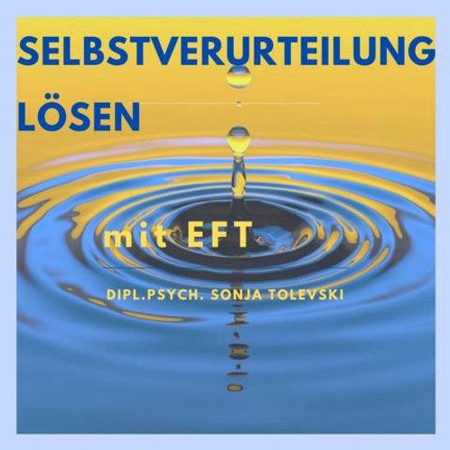 Selbstverurteilung lösen mit EFT