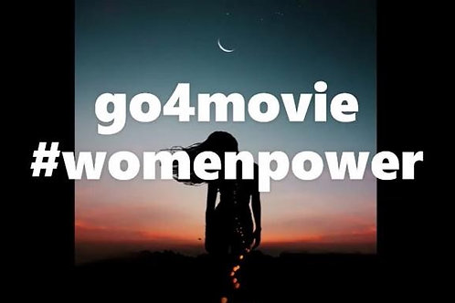 go4movie #womenpower
