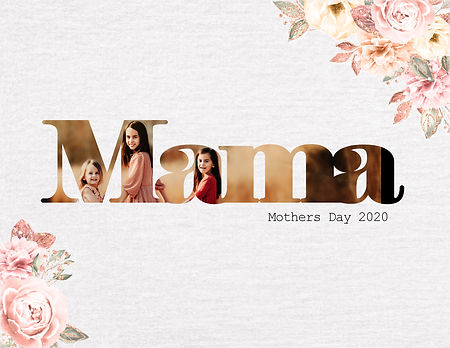 Mothers Day-Mama.jpg