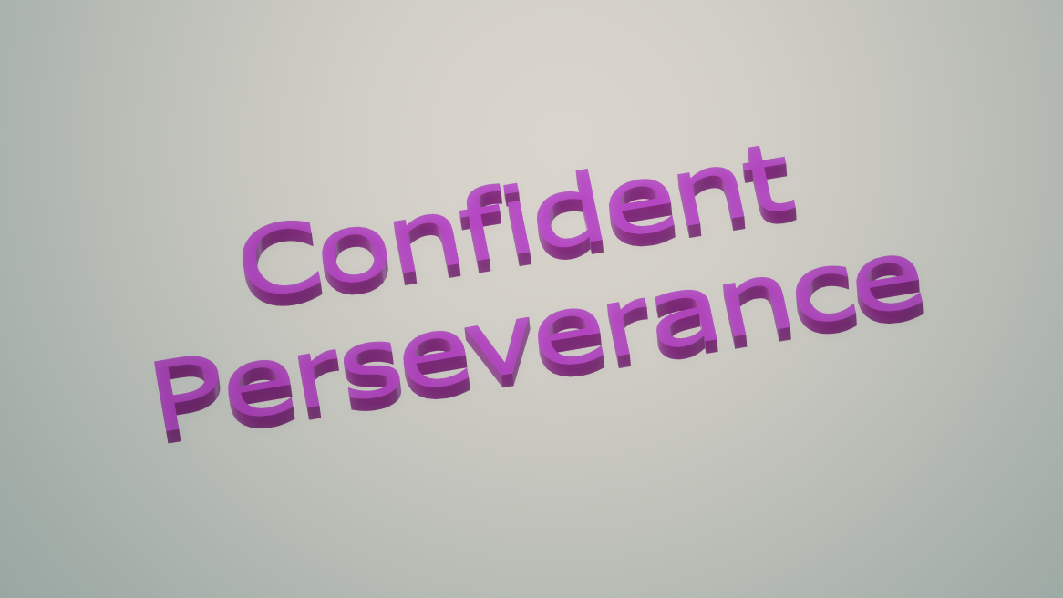Confident Perseverance Text Aspect Ratio