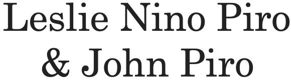 Leslie Nino Piro & John Piro