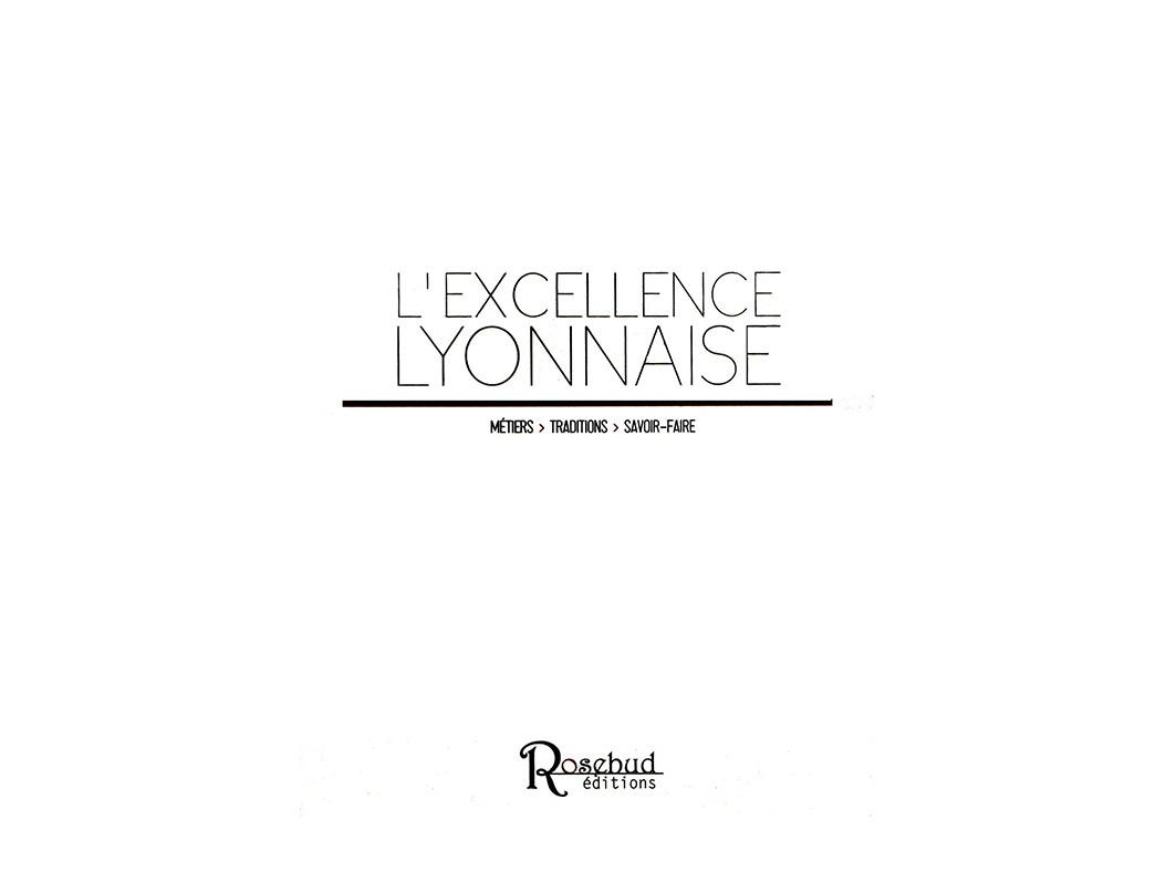 L'EXCELLENCE LYONNAISE - 2012