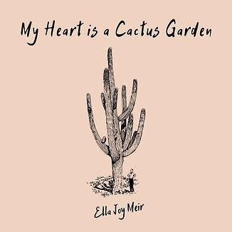 Copy of My Heart is a Cactus Garden_vs 3