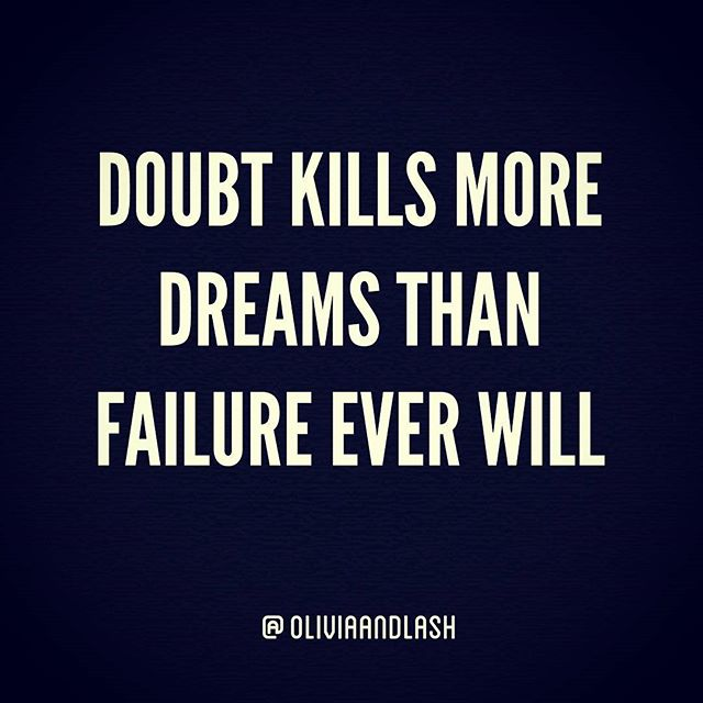 Wishing you a week fill with opportunities to kill doubt and embrace failure. Use failure as a compa