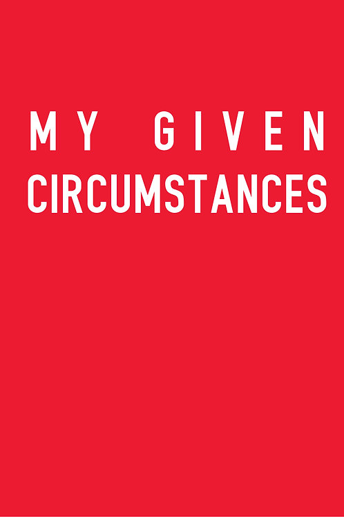 My Given Circumstances A5 Notebook