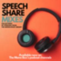 SPEECH SHARE MIXES.png