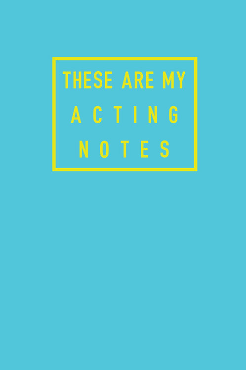 These Are My Acting Notes A5 Notebook