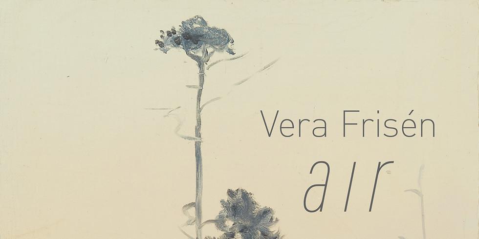 Visning av Vera Friséns utställning Air